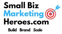 Small Biz Marketing Heroes